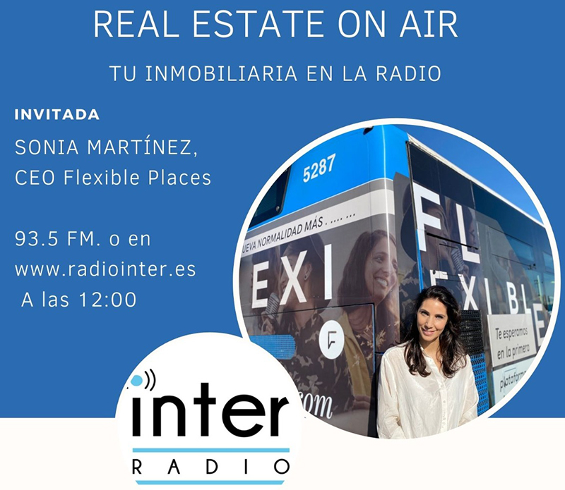 Sonia Martínez Flexible Places programa Real Estate On Air noticias retail