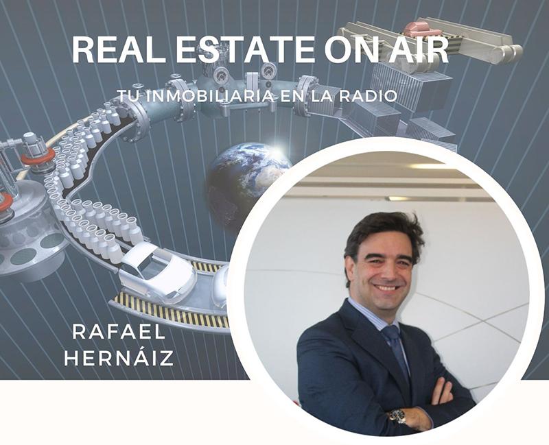 Rafael Hernaiz Real Estate On Air logística noticias retail