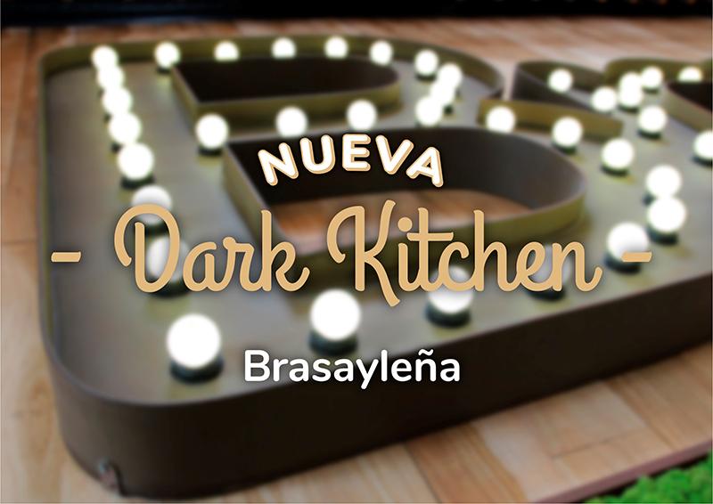 Dark Kitchen Brasayleña restauración noticias retail