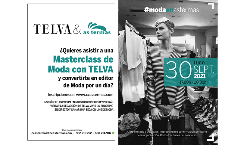 As Termas masterclass moda Telva noticias retail