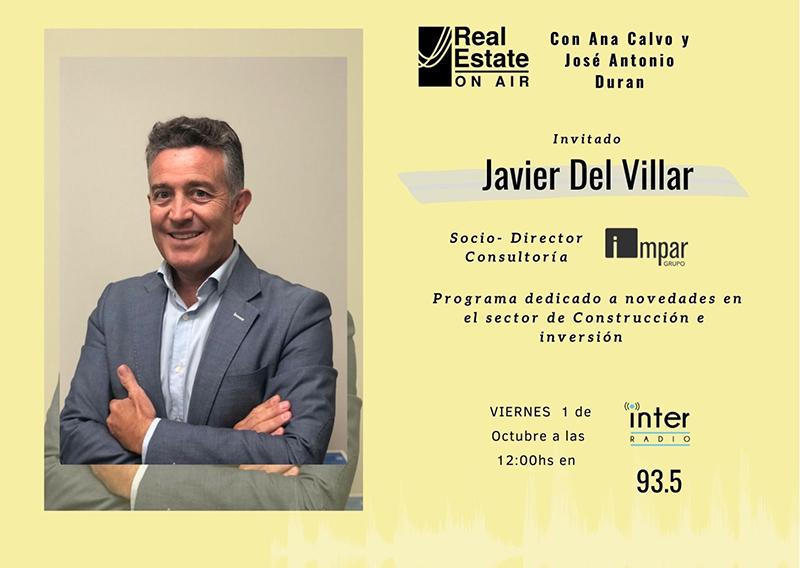Javier del Villar invitado Real Estate On Air noticias retail